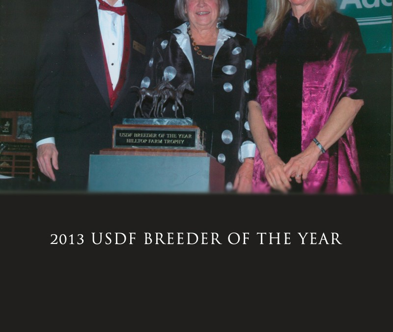 Hilltop Farm Named 2013 USDF Breeder of the Year
